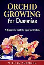 Orchid Growing for Dummies