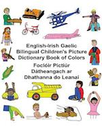 English-Irish Gaelic Bilingual Children's Picture Dictionary Book of Colors Focloir Pictiur Datheangach AR Dhathanna Do Leanai
