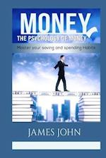 Money, the Psychology of Money