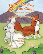 How the Fox Got His Color Bilingual Afrikaans English