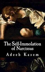 The Self-Immolation of Narcissus