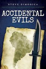 Accidental Evils