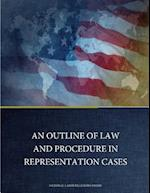 An Outline of Law and Procedure in Representation Cases