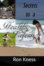 Secrets to a Healthy Lifestyle