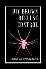 DIY Brown Recluse Control