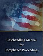Casehandling Manual for Compliance Proceedings