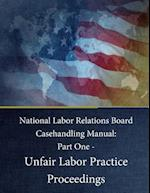 National Labor Relations Board Casehandling Manual