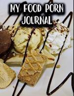 My Food Porn Journal