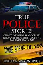True Police Stories af William Myron Price