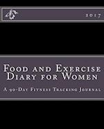 Food and Exercise Diary for Women 2017