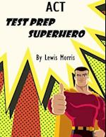 ACT Test Prep Superhero