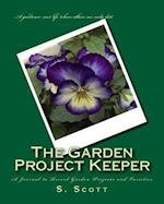 The Garden Project Keeper