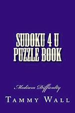 Sudoku 4 U Puzzle Book