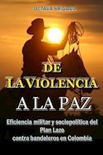 de La Violencia a la Paz