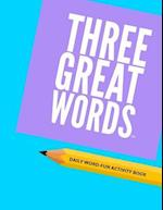 Three Great Words