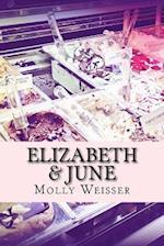 Elizabeth & June