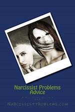 Narcissist Problems Advice