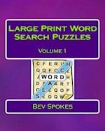 Large Print Word Search Puzzles Volume 1