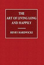 The Art of Living Long and Happily