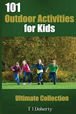 101 Outdoor Activities for Kids