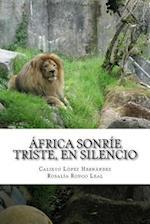 Africa Sonrie Triste, En Silencio