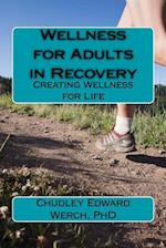 Wellness for Adults in Recovery