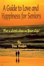 A Guide to Love & Happiness for Seniors