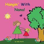 Hangin' with Nana!