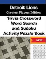 Detroit Lions Trivia Crossword, Wordsearch and Sudoku Activity Puzzle Book