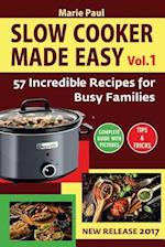 Slow Cooker Made Easy (Vol.1)