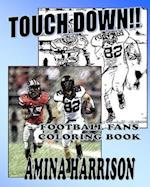 Touchdown Football Fans Coloring Book