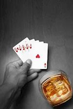 A Winning Hand! Poker Player, Cards and a Glass of Whiskey Game Journal