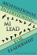 Motivational Interviewing for Leadership