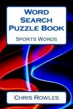 Word Search Puzzle Book Sports Words