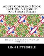 Coloring Books for Adults - Pattern and Designs for Stress Relief