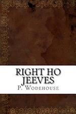 Right Ho Jeeves