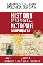 History of Florida By... Book 3. (English-Russia)