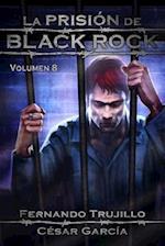 La Prision de Black Rock. Volumen 8 af Cesar Garcia Munoz, Fernando Trujillo Sanz