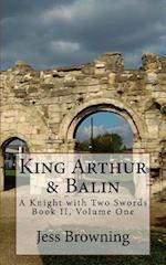 King Arthur & Balin