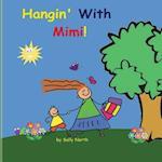 Hangin' with Mimi! (Boy Version)