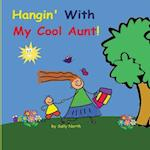 Hangin' with My Cool Aunt! (Boy Version)