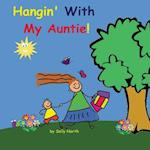 Hangin with My Auntie! (Boy Version)