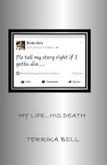 My Life...His Death