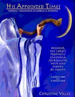 His Appointed Times Hebrew / Gregorian Calendar & Journal