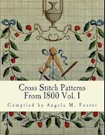 Cross Stitch Patterns from 1800 Vol. 1