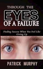 Through the Eyes of a Failure