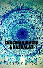 Enochian Magic & Kabbalah