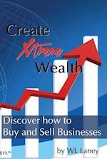 Create Xtreme Wealth