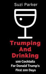 Trumping and Drinking