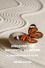 Discover the Authentic Va Within